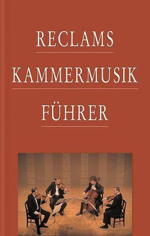 Reclams Kammermusikführer von Werner-Jensen,  Arnold