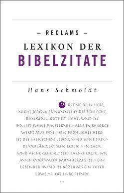 Reclams Lexikon der Bibelzitate von Schmoldt,  Hans