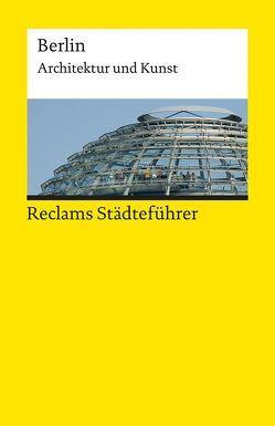 Reclams Städteführer Berlin von Neumann,  Edda, Neumann,  Michael