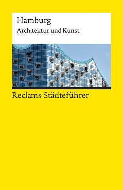 Reclams Städteführer Hamburg von Gevert,  Franziska, Meyhöfer,  Dirk