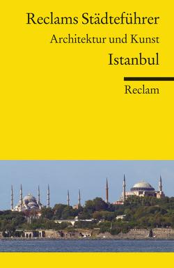 Reclams Städteführer Istanbul von Asutay-Effenberger,  Neslihan