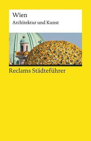 Reclams Städteführer Wien von Kretschmer,  Hildegard