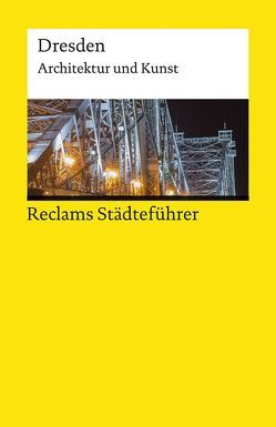 Reclams Städteführer Dresden von Borngässer,  Barbara, Jaeger,  Susanne