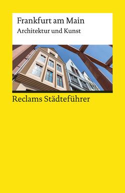 Reclams Städteführer Frankfurt am Main von Seib,  Adrian