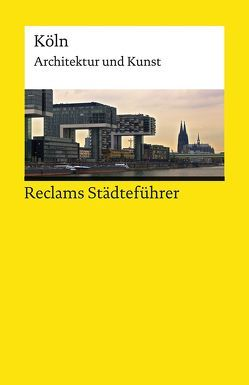 Reclams Städteführer Köln von Kier,  Hiltrud