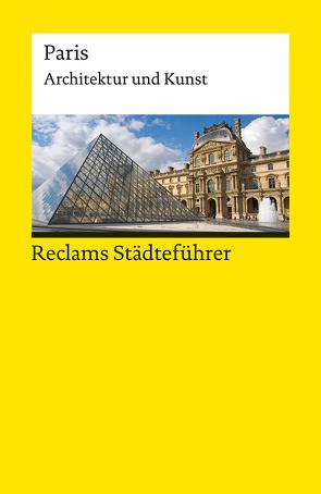 Reclams Städteführer Paris von Kropmanns,  Peter