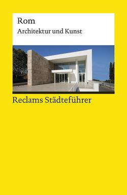Reclams Städteführer Rom von Höcker,  Christoph
