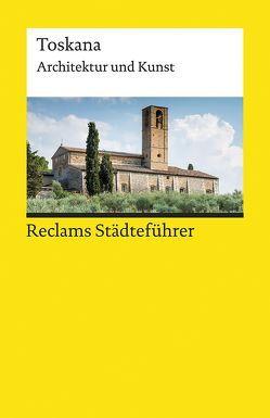 Reclams Städteführer Toskana von Wünsche-Werdehausen,  Elisabeth