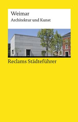 Reclams Städteführer Weimar von Gallas,  Klaus