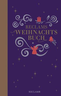 Reclams Weihnachtsbuch von Koranyi,  Stephan, Schneider,  Andrea