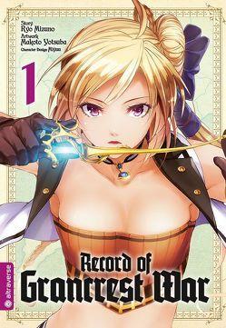 Record of Grancrest War 01 von Miyuu, Mizuno,  Ryo, Yotsuba,  Makoto