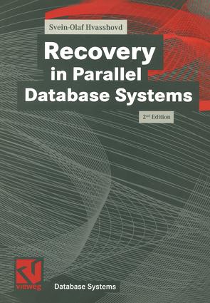 Recovery in Parallel Database Systems von Hvasshovd,  Svein-Olaf