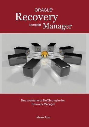 Recovery Manager Kompakt von Adar,  Marek