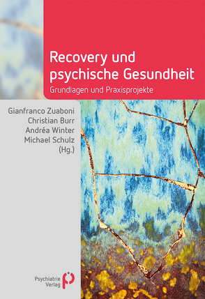 Recovery und psychische Gesundheit von Burr,  Christian, Schulz,  Michael, Winter,  Andrea, Zuaboni,  Gianfranco