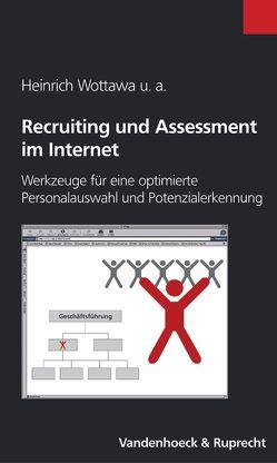 Recruiting und Assessment im Internet von Kirbach,  Christine, Montel,  Christian, Oenning,  Stefan, Wottawa,  Heinrich