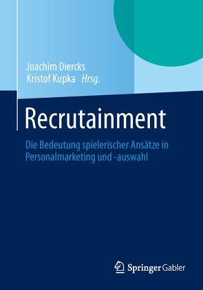 Recrutainment von Diercks,  Joachim, Kupka,  Kristof