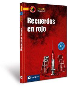 Recuerdos en rojo von Montes Vicente,  María