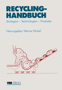Recycling-Handbuch von Nickel,  Werner