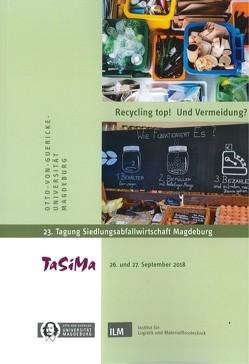 Recycling top! Und Vermeidung? von Gerecke,  Arnhild, Haase,  Hartwig