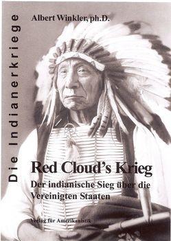 Red Clouds Krieg von Kuegler,  Dietmar, Winkler,  Albert