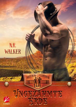 Red Dirt Heart: Ungezähmte Erde von Sommerfeld,  Anne, Walker,  N.R.