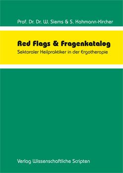 Red Flags & Fragenkatalog von Kahmann-Kircher,  Sabine, Siems,  Werner