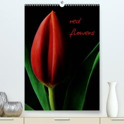 red flowers (Premium, hochwertiger DIN A2 Wandkalender 2020, Kunstdruck in Hochglanz) von Otto,  Anja