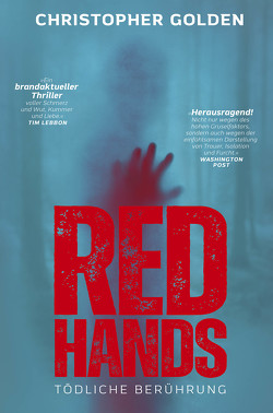 Red Hands – Tödliche Berührung von Golden,  Christopher