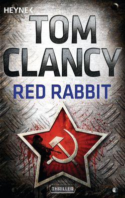 Red Rabbit von Clancy,  Tom, Leeb,  Sepp, Nutto,  Kirsten, Stremer,  Petra, Windgassen,  Michael