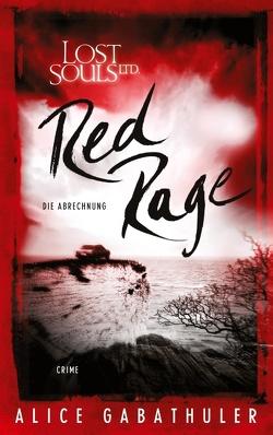 Red Rage von Gabathuler,  Alice