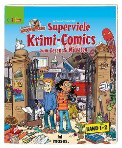 Redaktion Wadenbeißer Superviele Krimi-Comics, Doppelband von Rometsch,  Ina, Speh,  Bernhard