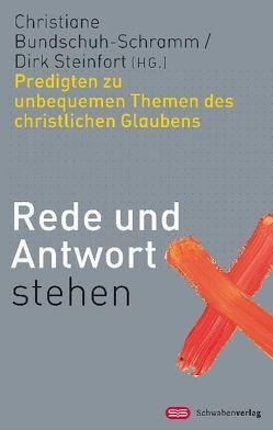 Rede und Antwort stehen von Bundschuh-Schramm,  Christiane, Steinfort,  Dirk