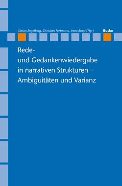 Rede- und Gedankenwiedergabe in narrativen Strukturen – Ambiguitäten und Varianz von Stefan,  Engelberg