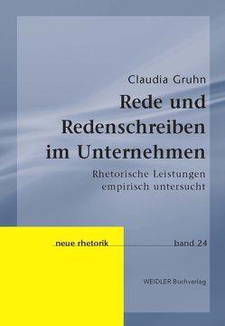 Rede und Redenschreiben im Unternehmen von Gruhn,  Claudia