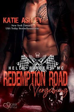 Redemption Road: Vergebung von Ashley,  Katie, Fraser,  Joy