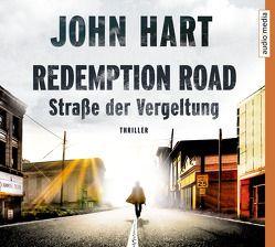 Redemption Road von Hart,  John, Schwarzmaier,  Michael