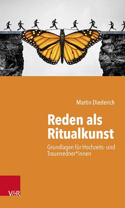 Reden als Ritualkunst von Diederich,  Martin