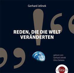 Reden, die die Welt veränderten von Clemens,  Otto, Jelinek,  Gerhard, Rossouw,  Susanne