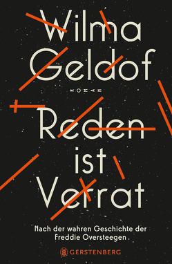 Reden ist Verrat von Geldof,  Wilma, Kiefer,  Verena