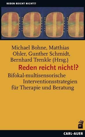 Reden reicht nicht!? von Bernhard,  Trenkle, Bohne,  Michael, Ohler,  Matthias, Schmidt,  Gunther