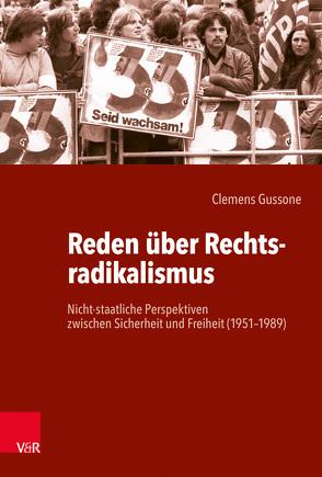 Reden über Rechtsradikalismus von Gussone,  Clemens