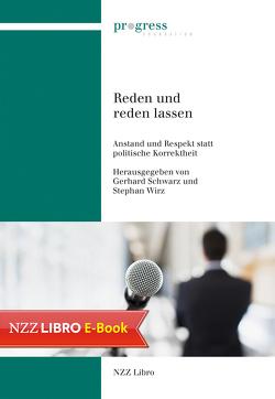 Reden und reden lassen von Schwarz,  Gerhard, Wirz,  Stephan