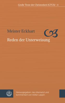 Reden der Unterweisung von Leppin,  Volker, Meister Eckhart