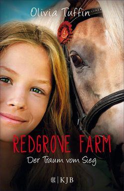 Redgrove Farm – Der Traum vom Sieg von Eisold-Viebig,  Angelika, Tuffin,  Olivia