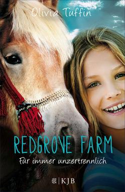 Redgrove Farm – Für immer unzertrennlich von Eisold-Viebig,  Angelika, Tuffin,  Olivia