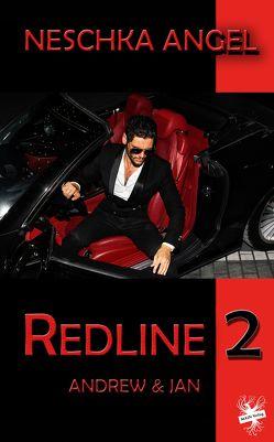 Redline 2 von Angel,  Neschka