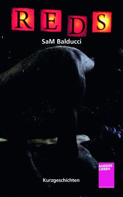 REDS – Kurzgeschichten von SaM,  Balducci