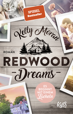 Redwood Dreams – Es beginnt mit einem Lächeln von Moran,  Kelly, Nirschl,  Anita
