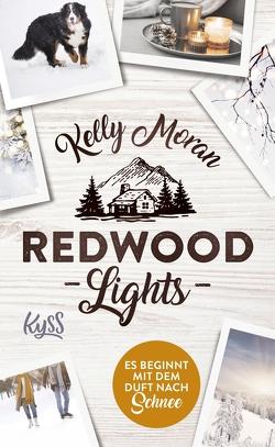 Redwood Lights – Es beginnt mit dem Duft nach Schnee von Moran,  Kelly, Nirschl,  Anita
