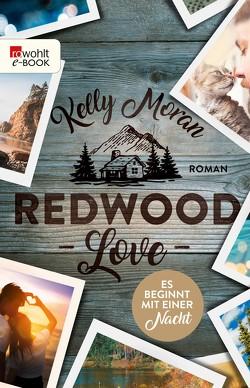 Redwood Love – Es beginnt mit einer Nacht von Lamatsch,  Vanessa, Moran,  Kelly